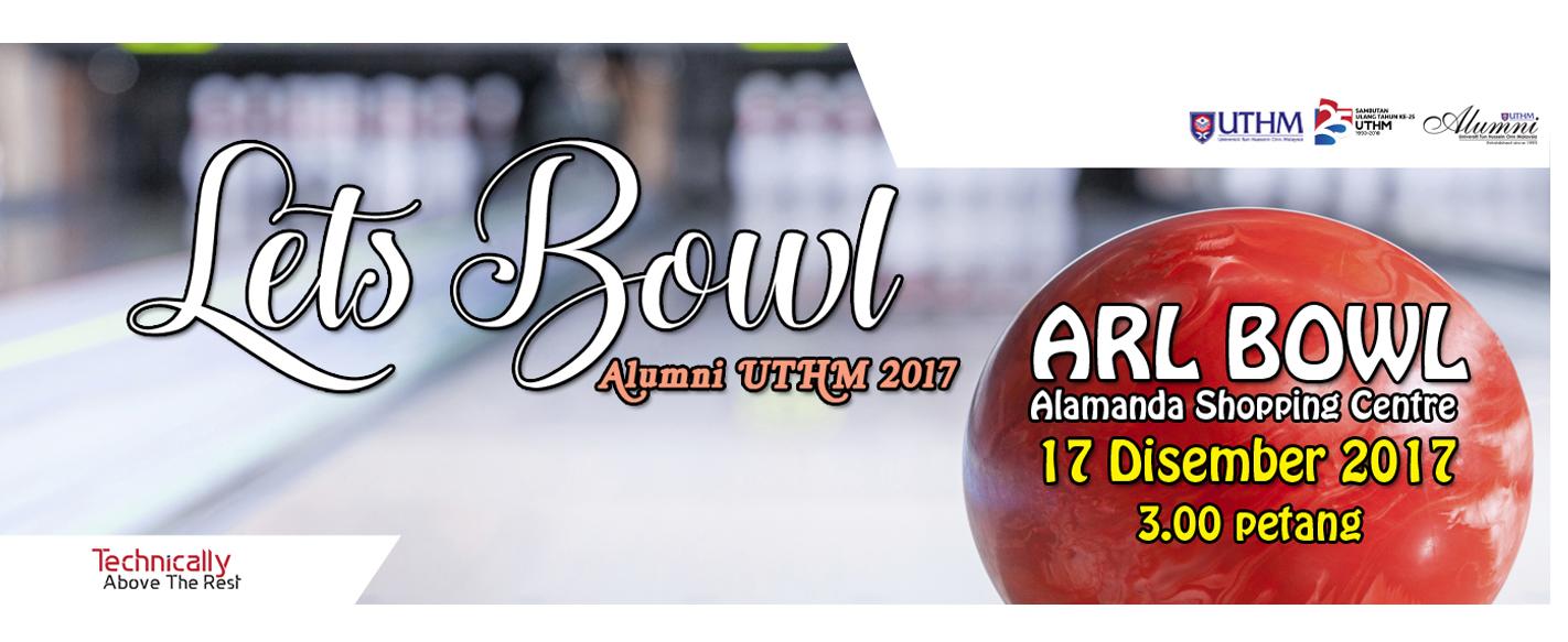 Lets Bowl Alumni UTHM 2017